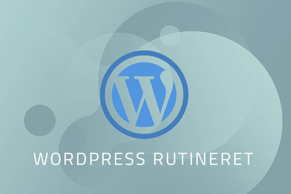 WordPress kursus Rutineret